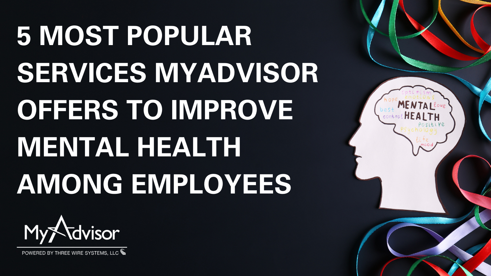5 most popular services MyAdvisor offers to improve mental health