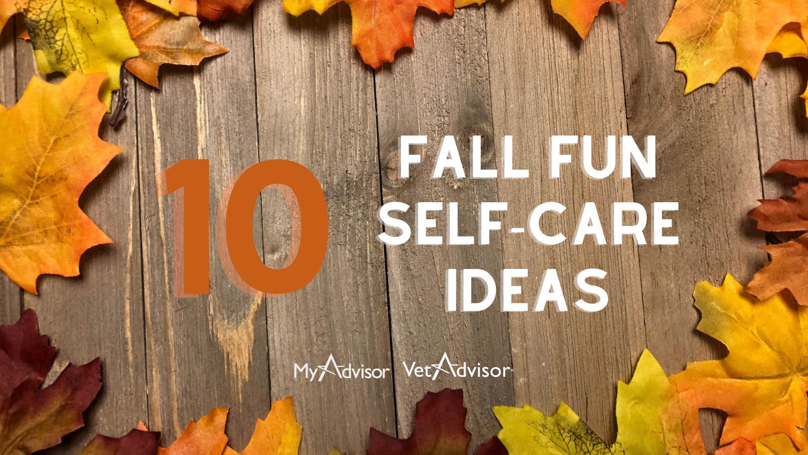 10 Fall Fun Self-Care Ideas